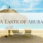 With glorious white beaches, temperatures around the 28C mark, and delicious food, could Aruba be your next holiday destination? #ad