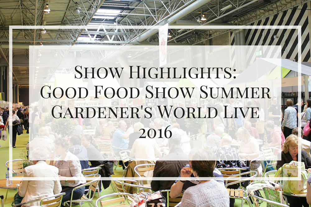 These are my show highlights from the Gardener's World Live and Good Food Show Summer exhibitions, held in Jun 2016 at the NEC in Birmingham.