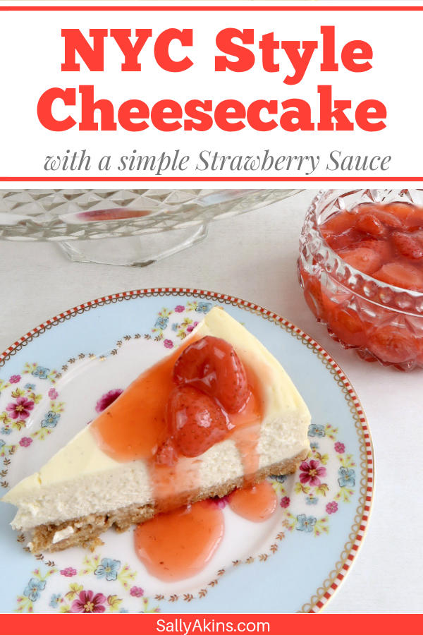 Pinnable image of a baked New York style cheesecake with strawberry sauce