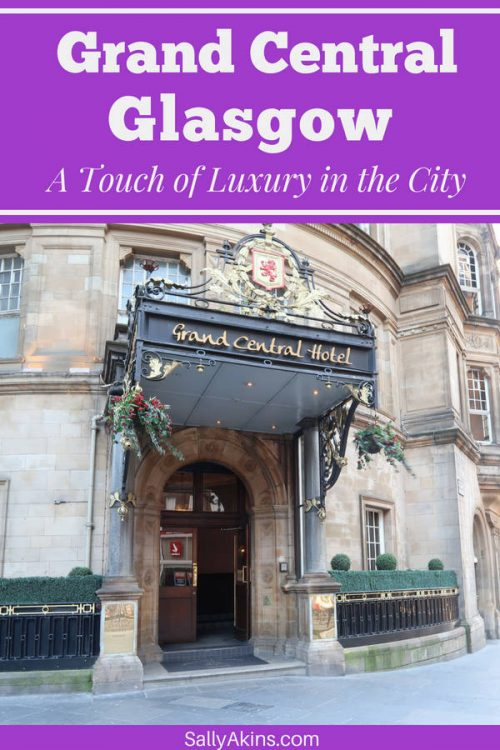 Discover how the beautiful Grand Central Hotel in Glasgow (Scotland) combines old-school elegance with modern day service #Glasgow #Scotland #review #hotelreview