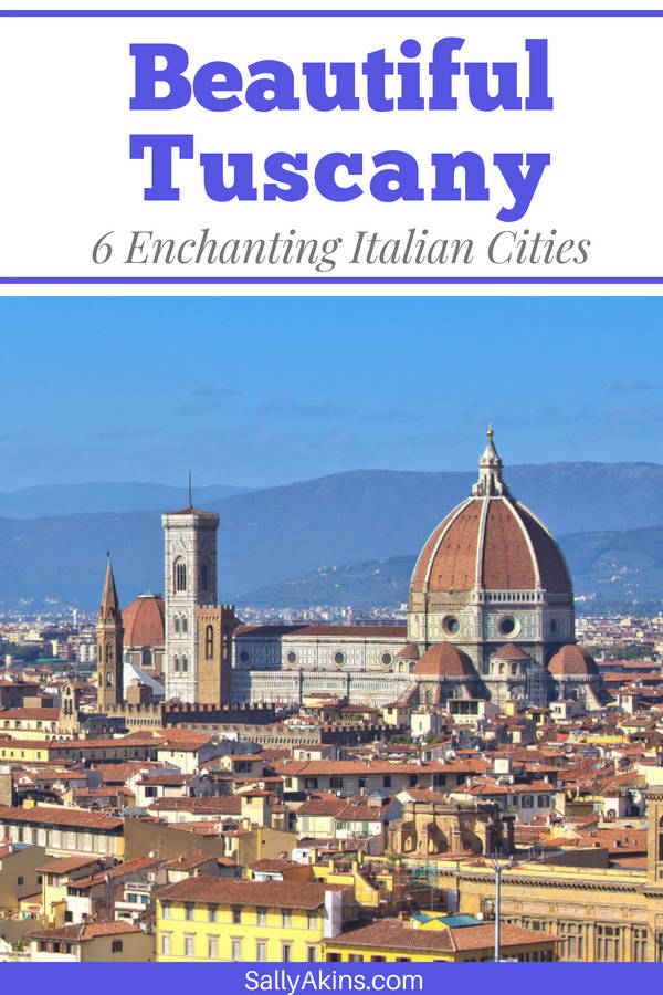 Tuscany is the perfect destination for a weekend away, and here are six beautiful cities you'll love to visit